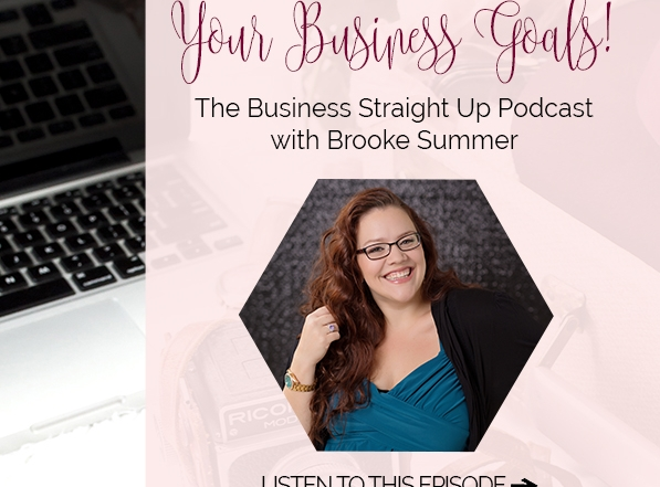 entrepreneur-goals, small-business-podcast, podcast-for-photographers, crush-your-goals