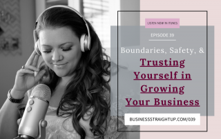trusting-yourself-in-growing-your-business, boundaries-and-growth, small-business-owners-boundaries